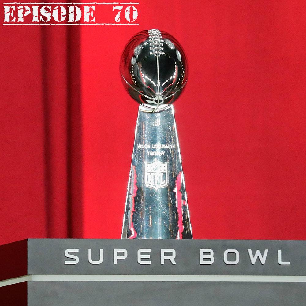 Ep70 Super Bowl.jpg