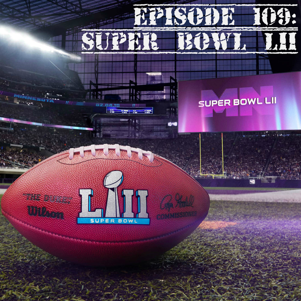 EP109 Super Bowl LII.jpg