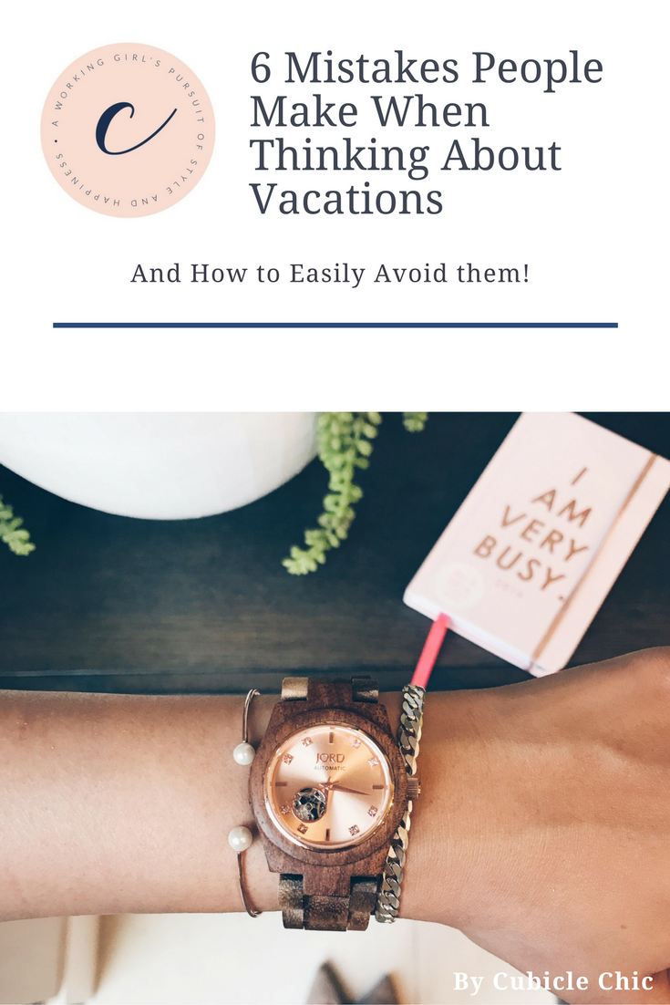 6 Typical Mistakes People Make When Thinking About Vacations    Jord Watch Review