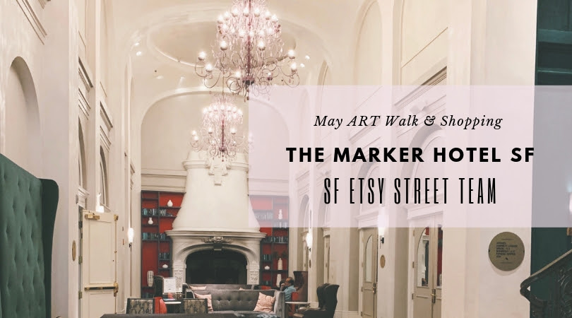 SF Etsy at the Marker Hotel