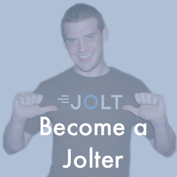 Like flexibility and good pay?  Then Jolt team may be a fit for you. Check out open positions and see why Jolters are in a class of their own.