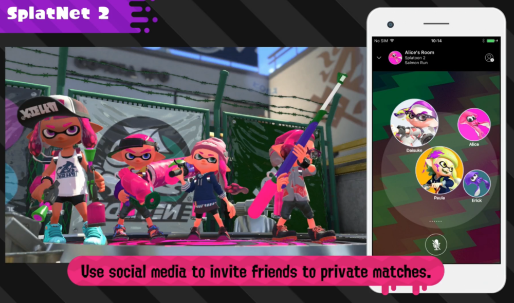 SplatNet 2: When the Nintendo Switch Online app* launches for mobile devices on July 21, players will also have access to SplatNet 2. This Splatoon 2-specific service helps players stay in touch with Inkopolis even when they are away from their Nintendo Switch systems! SplatNet 2 displays information like stage schedules, gear and stats, and even lets users view their lifetime inkage, a feature that shows how much turf a player has inked compared to real-world places. The Nintendo Switch Online app allows users to invite other players to join Private Battles, League Battles, Salmon Run and Splatfest Battles, as well as communicate with those players using voice chat. (A compatible mobile device and persistent internet connection are required. Data charges may apply.)