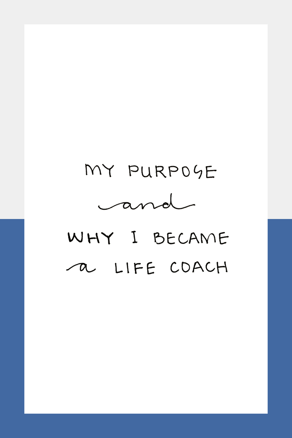 My Purpose + Why I Became a Life Coach // Unapologize.com