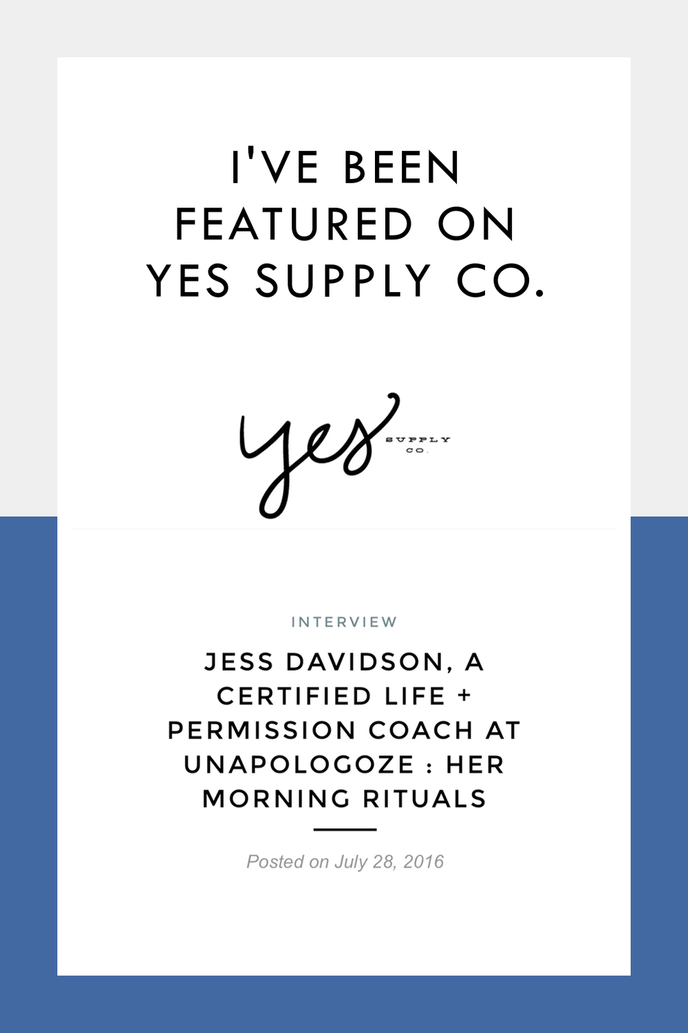 Jess + Unapologize Featured on Yes Supply Co.// Unapologize.com