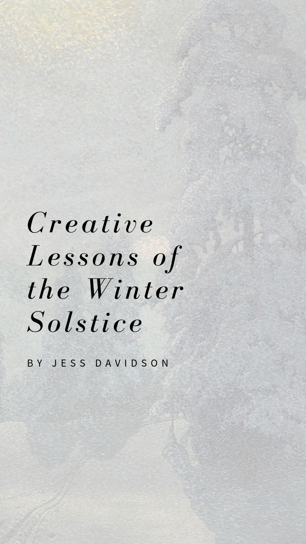 """Creative Lessons of the Winter Solstice: On the Wheel of the Year and Creative Recovery. Written by Jess Davidson. Painting: """"Untitled"""" by Gustaf Fjaestad."""