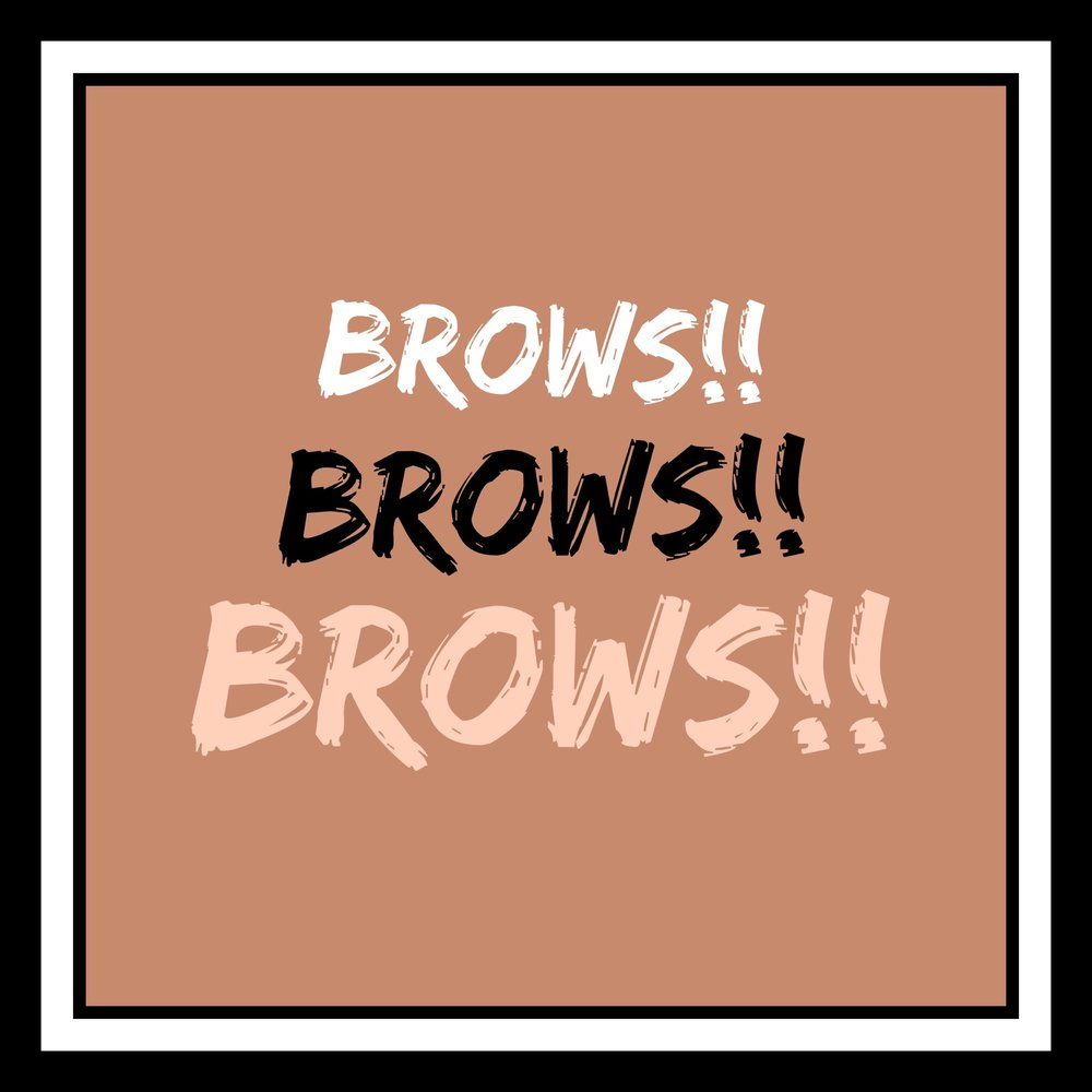 Yes girl!! All about brows!