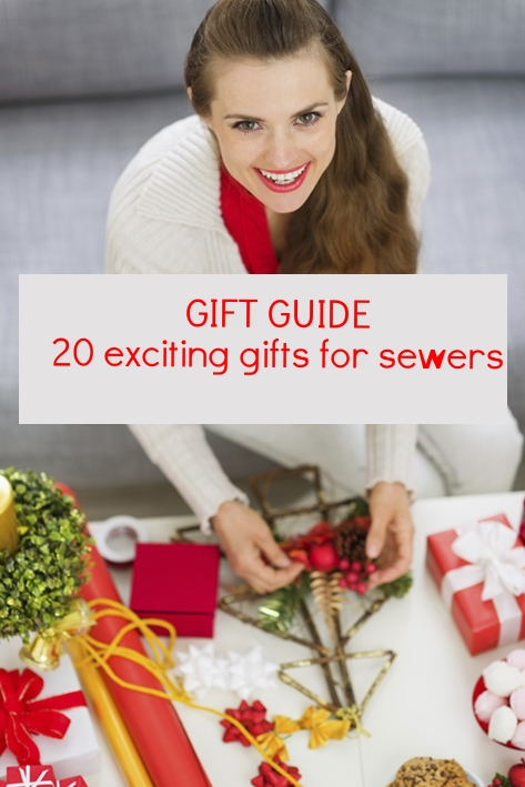 Gift Guide - 20 gifts for sewers