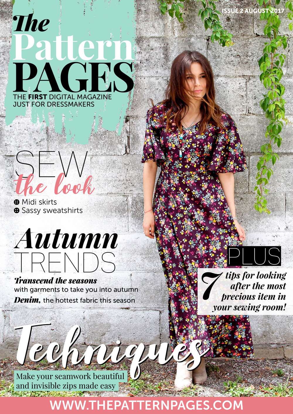 Autumn - ISSUE 2 - WHAT'S INSIDE?Autumn edit - the best patterns for between the season's fashionMakers in the spotlight - we catch up with Sew La Di Da Vintage and Named Clothing60-minute make - we make a fab hairwrap and how to up-cycle a top with a fashionable fringed trimAND.... much much more, download and sign up now for issue 3 onwards!! *Magazine designed by our fabulous designer Sarah.