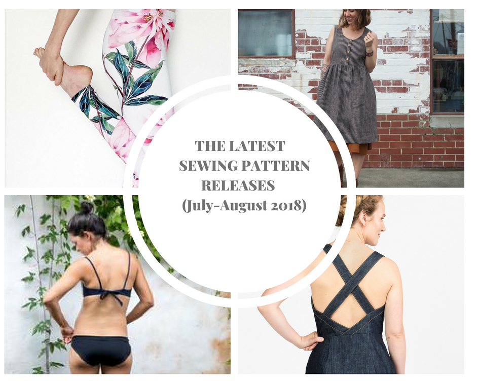 New sewing pattern releases jul-aug2018