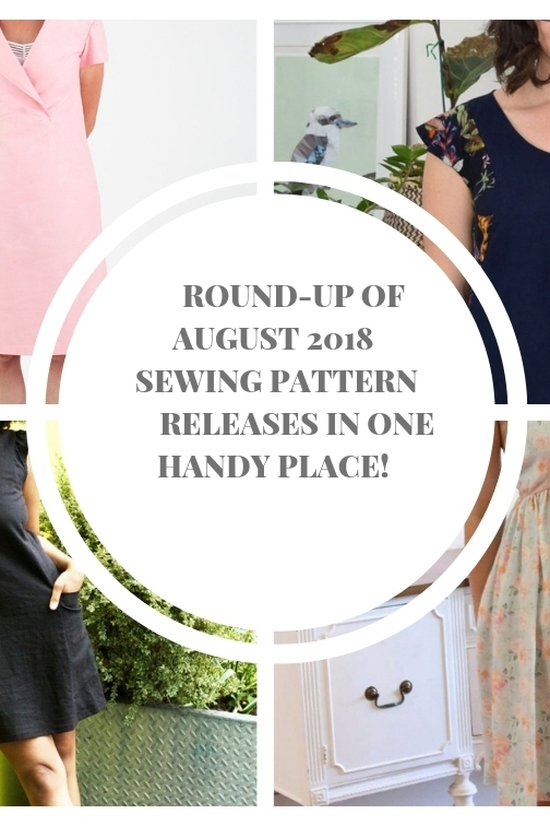 Round up of Aug 2018 sewing pattern releases