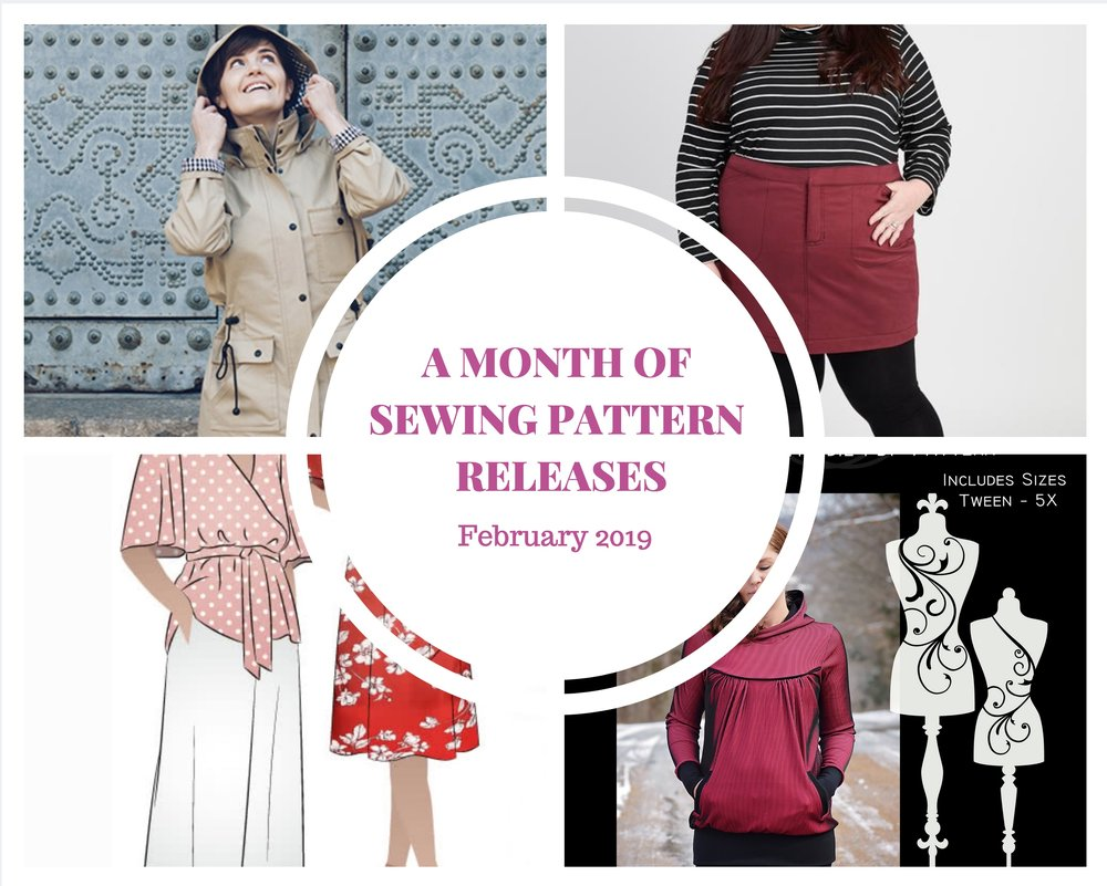 sewing pattern releases for Feb 2019