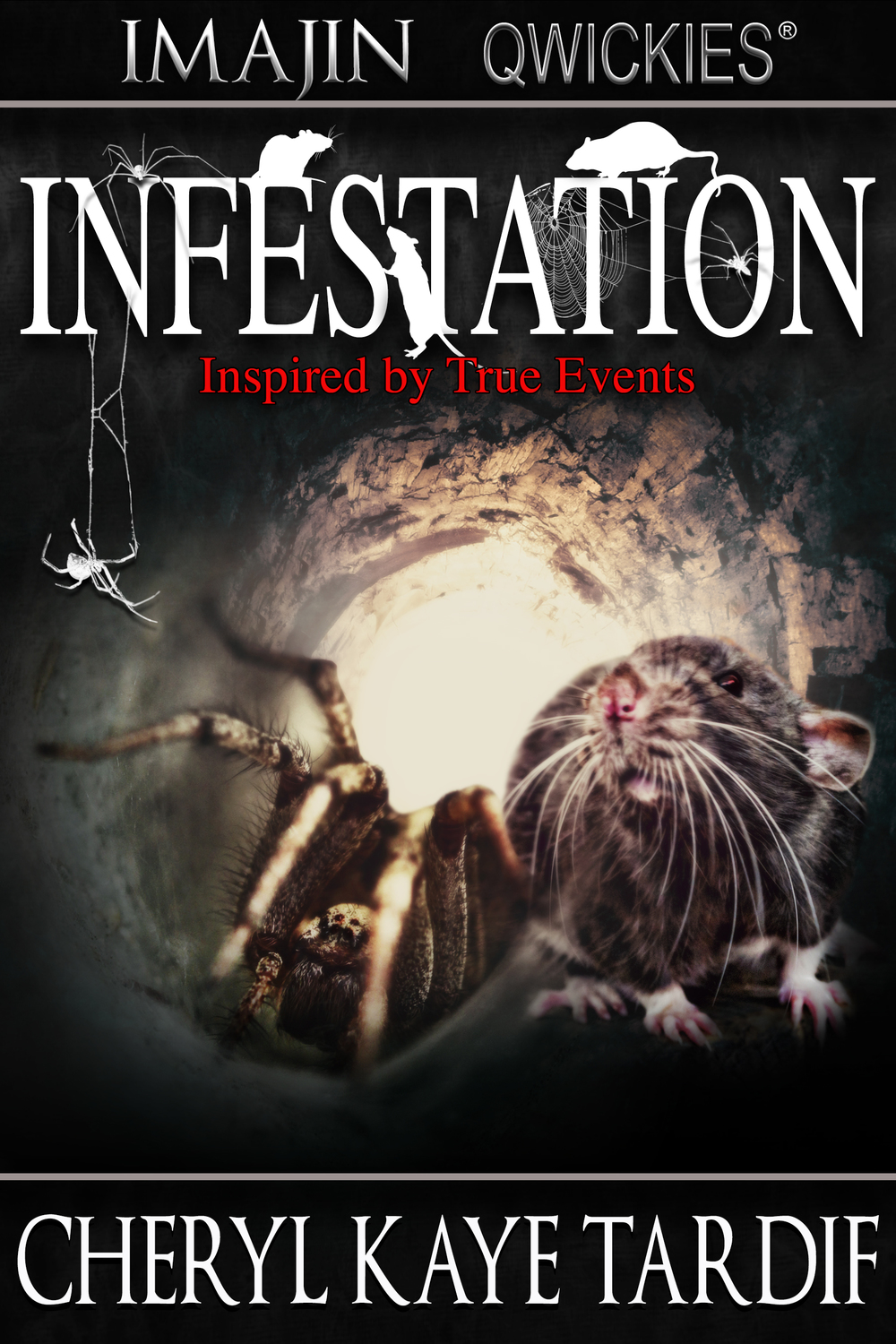 Infestation by Cheryl Kaye Tardif
