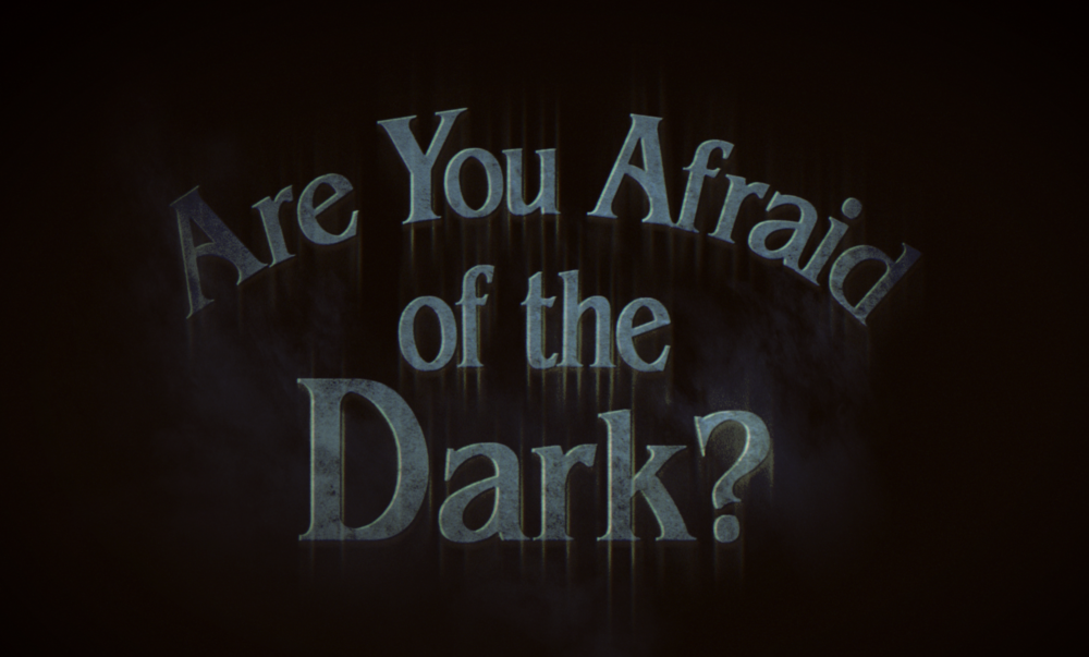 Are You Afraid of the Dark?   (Fan Film)