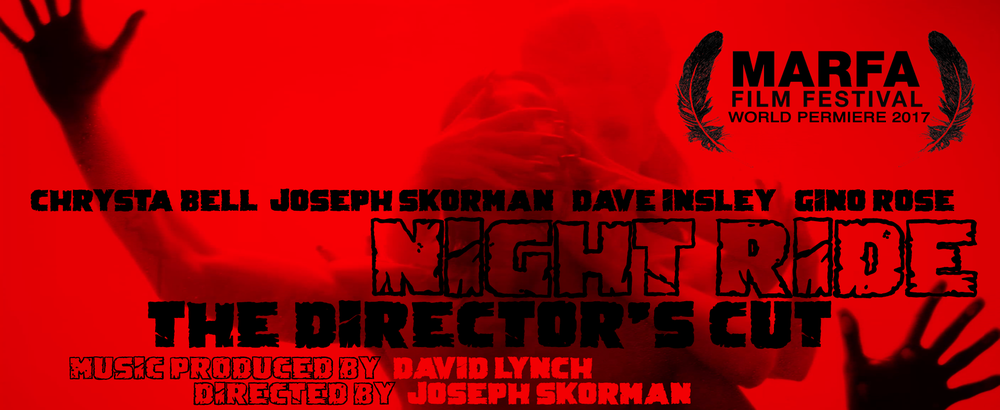 joseph_skorman_marfa_film_festival_night_ride_the_directors_cut_world_permiere.png