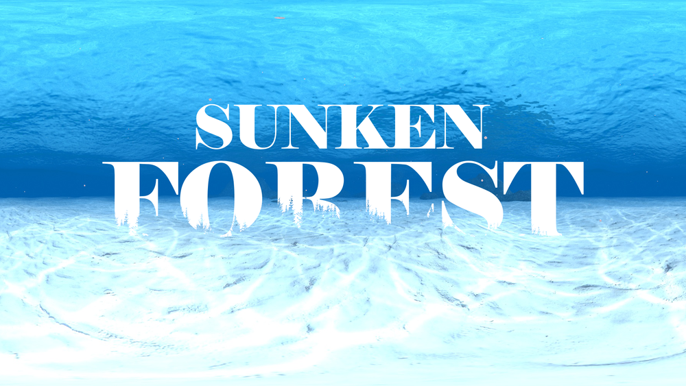 Sunken Forest: A VR Film