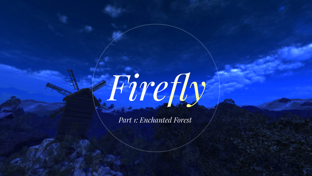 Firefly: A VR Experience