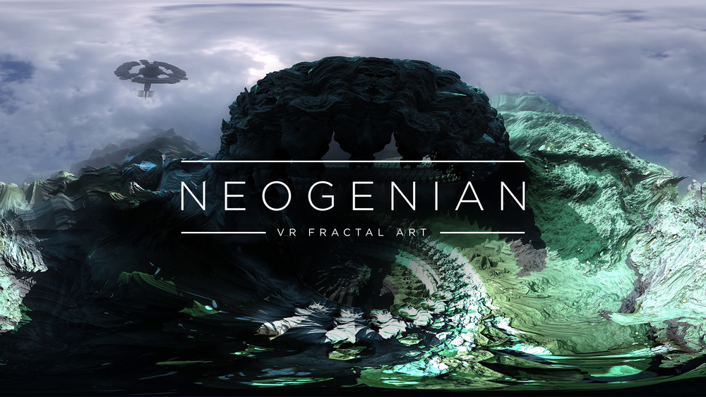 Neogenian: VR Fractal Art