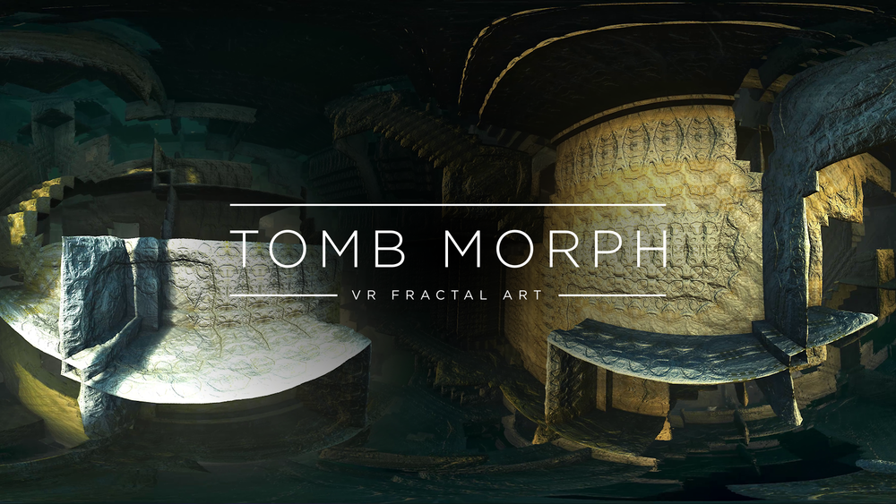 Tomb Morph: VR Fractal Art