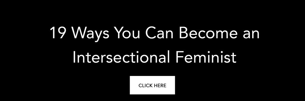 19waysyoucanbecomeanintersectionalfeminist.jpg