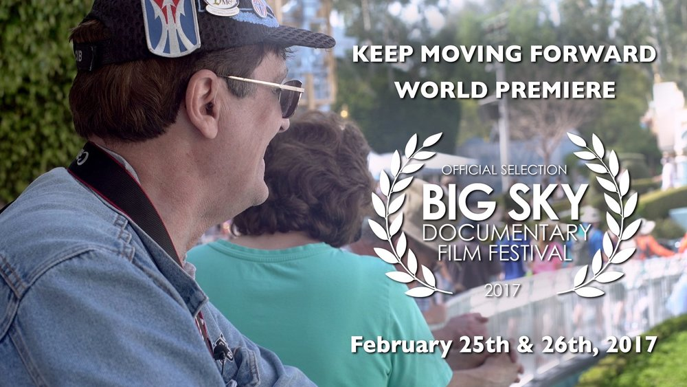 Big Sky Documentary Film Festival - Keep Moving Forward World Premiere