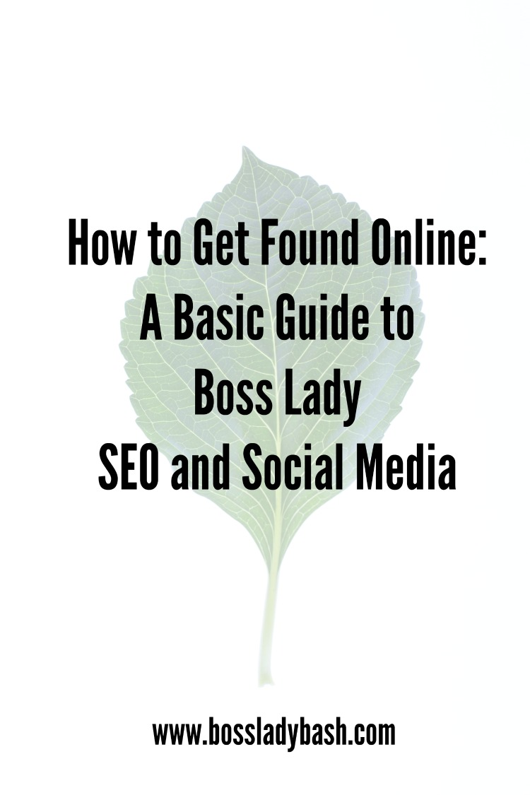 How to Get Found Online, A guide to SEO and Social Media