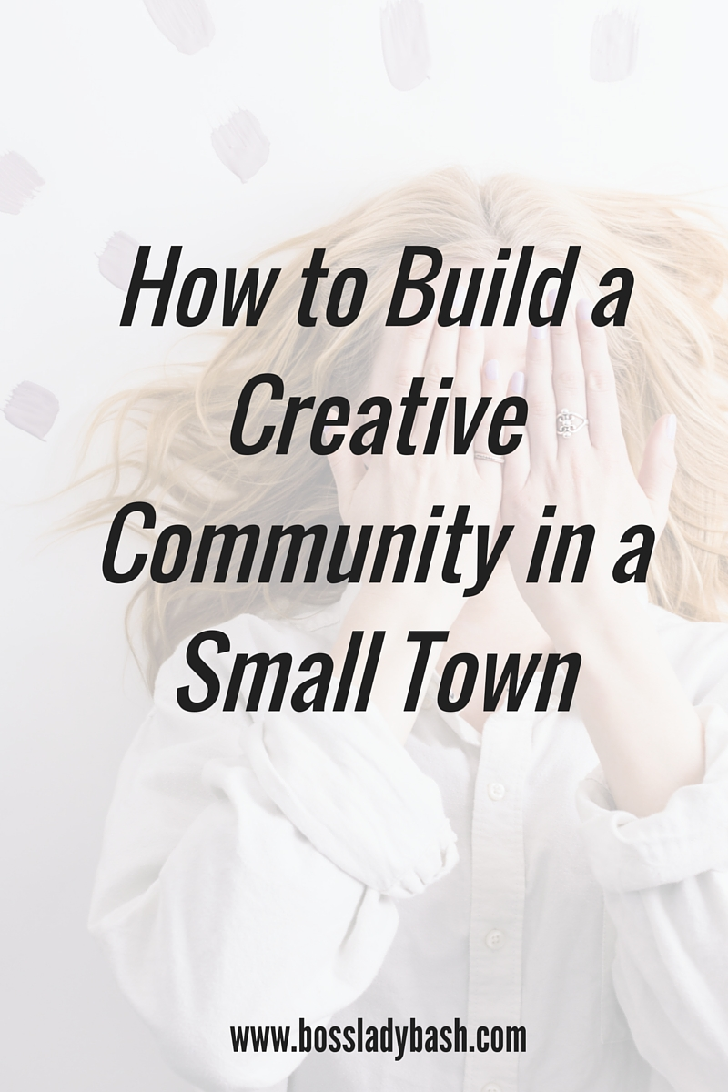 Create a community of creative people in a small town