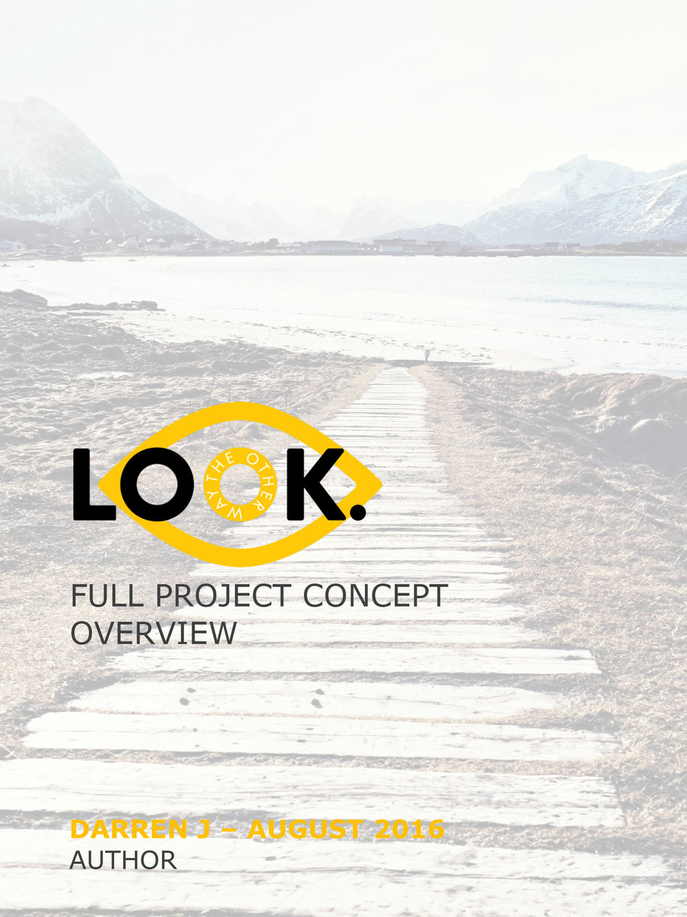 LOOK. Full Project Concept Overview - Click Image to View PDF Document