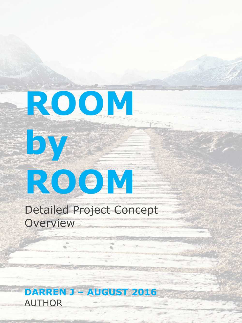 ROOMbyROOM - Detailed Project Concept Overview - Click here to request PDF Document