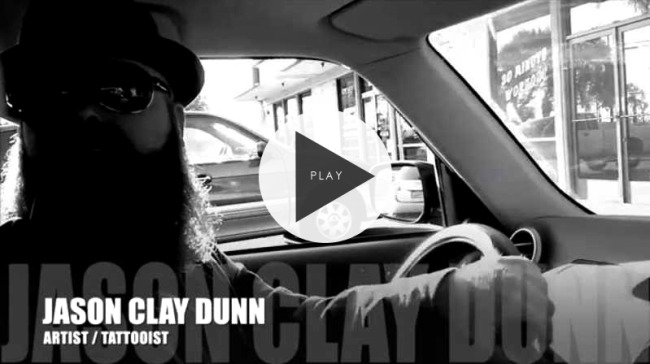 Watch The Video About Artist & Tattooist Jason Clay Dunn