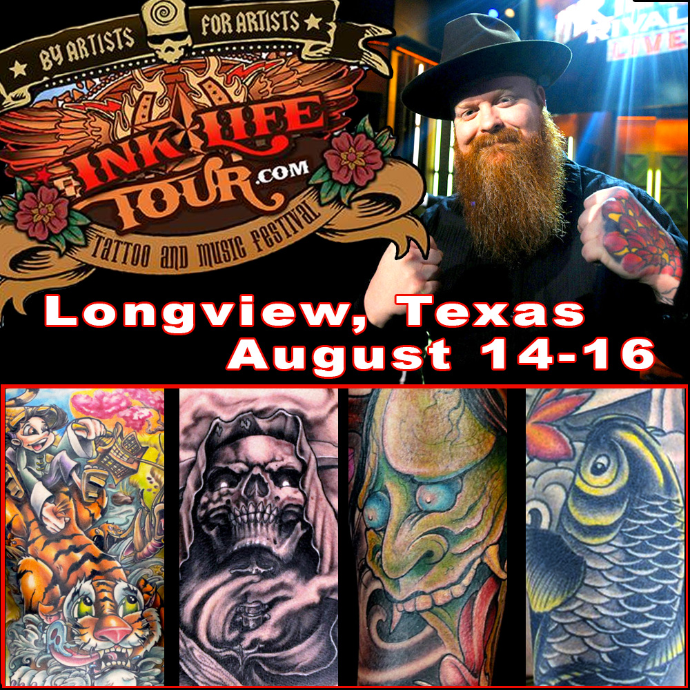 Howdy ya'll. Come by the booth and say hello at the Ink Life Tour booth.  I will be tattooing. Handing out stickers, Selling shirts and more. See live acts like The Misfits, Puddle of Mudd, Saving Abel. With our favorite host Dr. Blasphemy. Can't wait to journey to Texas! When: August 14-16 2015 Where: Longview, Texas  Show Location:  Maude Cobb Event Center 100 Grand Blvd. Longview TX