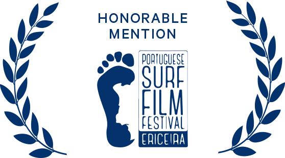 Honorable Mention Portuguese Surf Film Festival (PT) 2016
