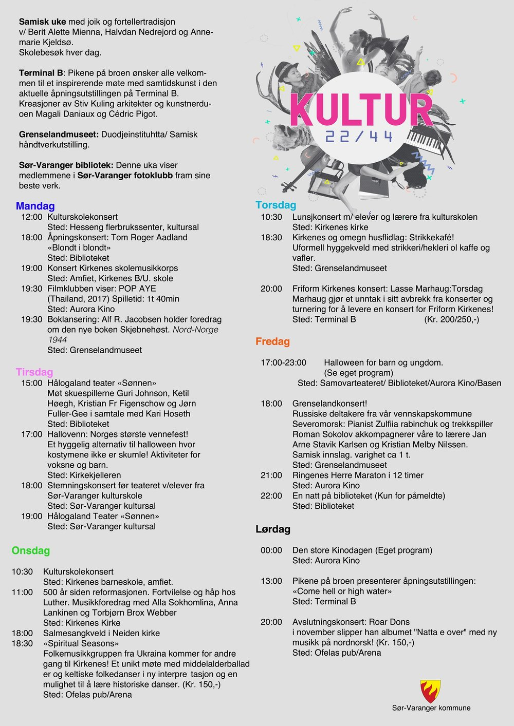 Fullt program for kulturuka 44.