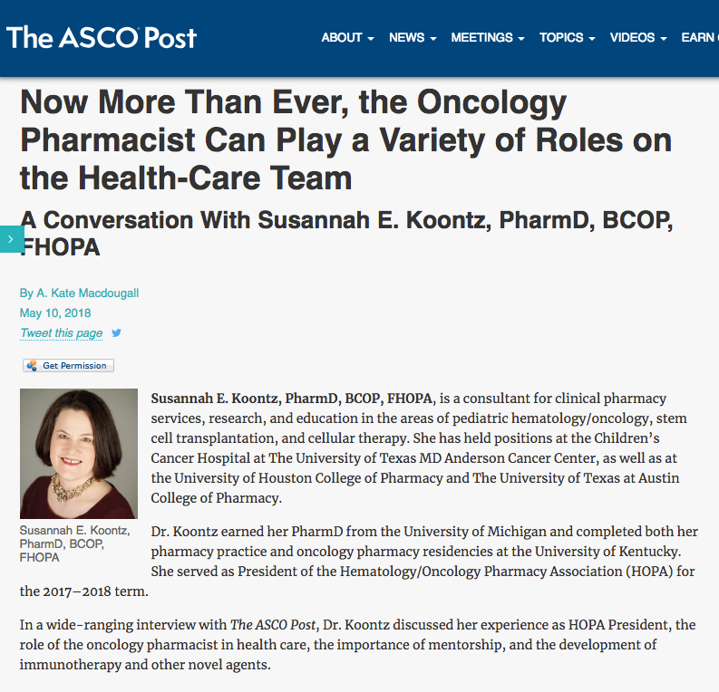 "The ASCO Post   ""Now More Than Ever, the Oncology Pharmacist Can Play a Variety of Roles on the Health-Care Team"""