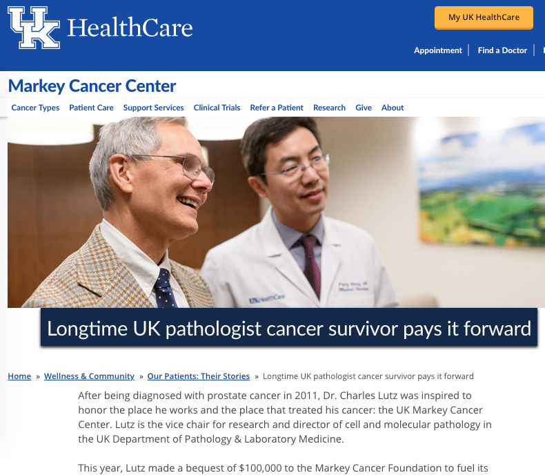 "University of Kentucky Markey Cancer Center Annual Report 2018  ""Longtime UK pathologist cancer survivor pays it forward"""