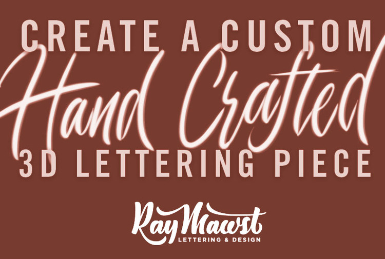 Create a Custom Hand Crafted 3D Lettering Piece