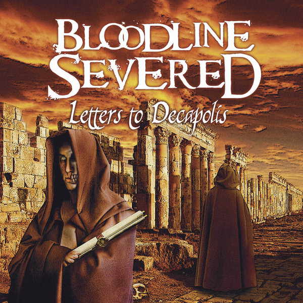 Bloodline Severed – Letters to Decapolis