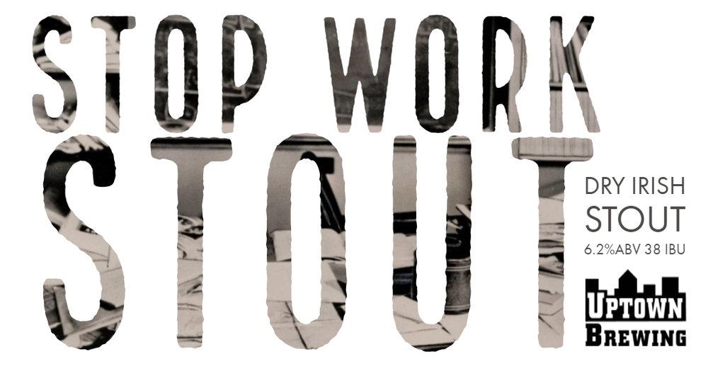 Stop Work Stout.jpg