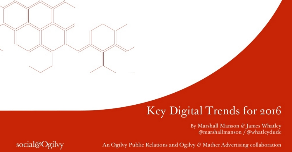 Social@Ogilvy Key Digital Trends for 2016