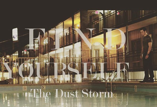 Find Yourself #theduststormfilm #colinodonoghue #kristengutoskie