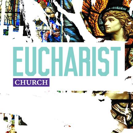 Ordinary Time 2017 — Sermon Archives — Eucharist Church