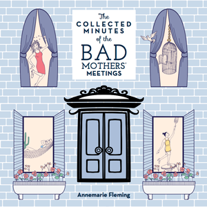 Collected-Minutes-Bad-Mothers-Meetings