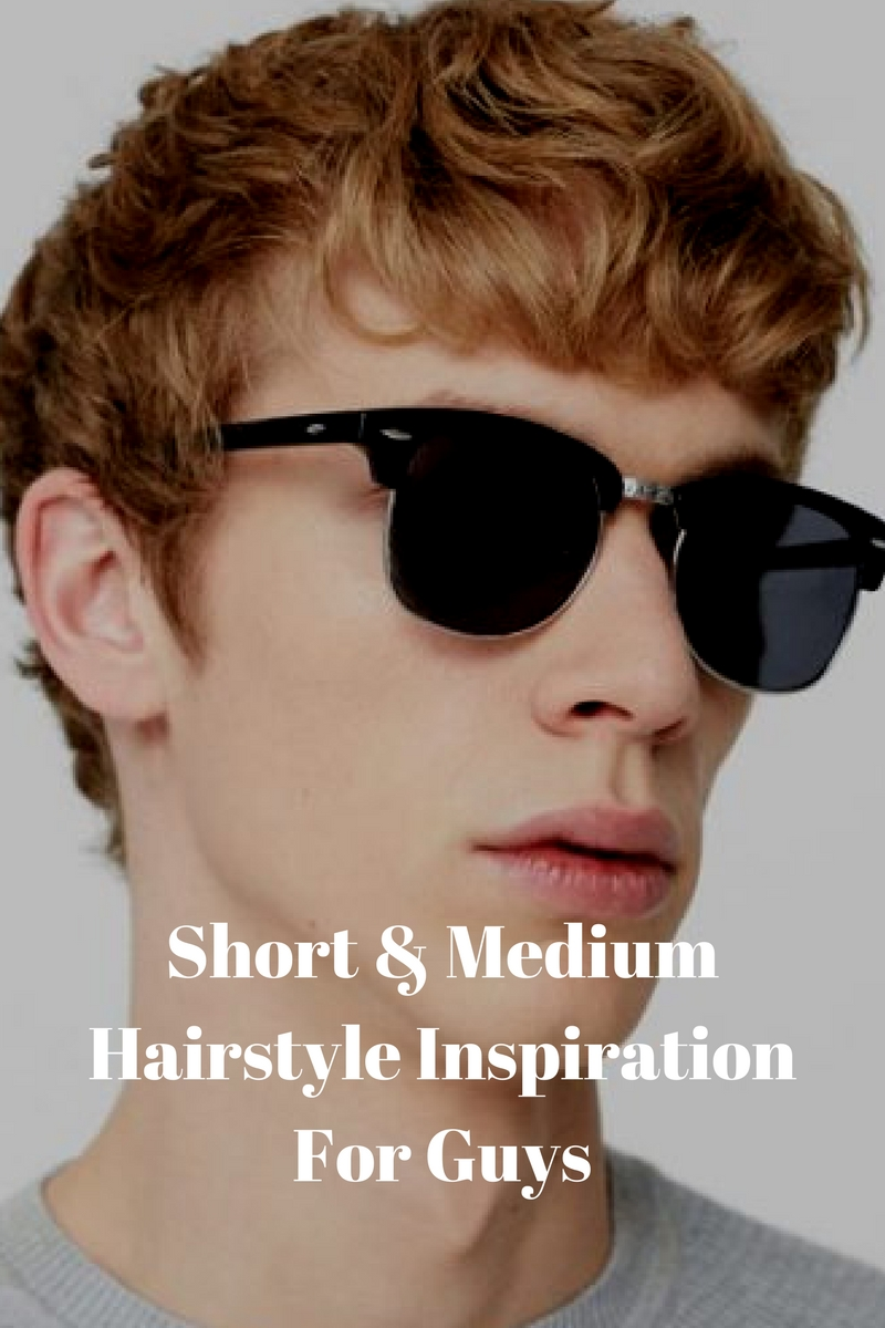 short & medium hairstyle for men