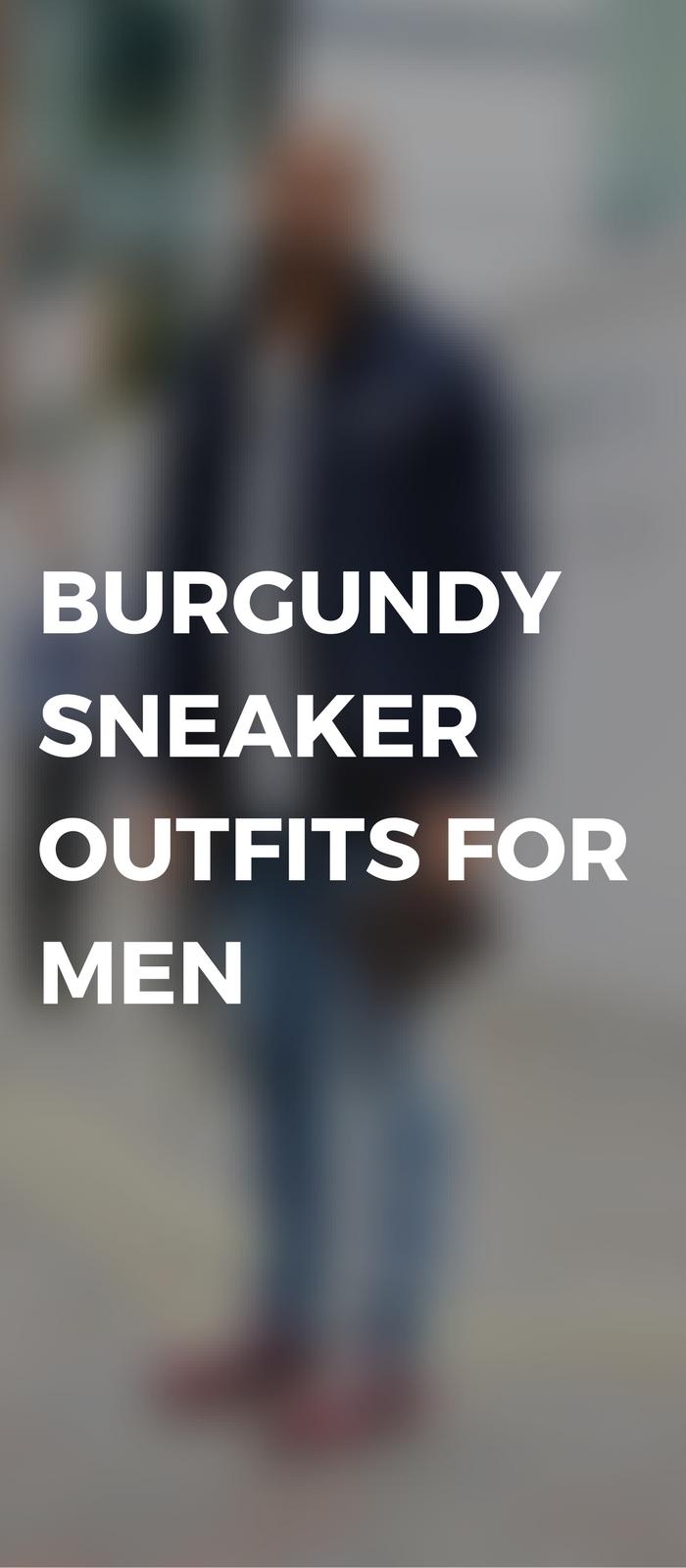 Burgundy Sneaker Outfits.jpg