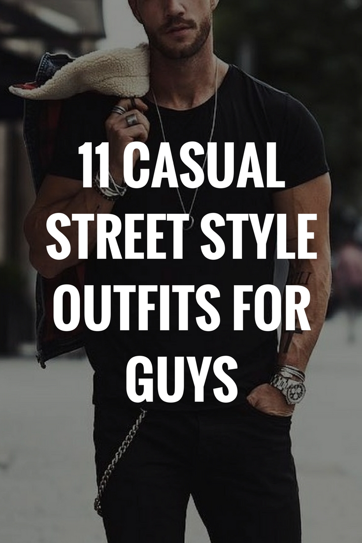 Casual street style outfits for guys