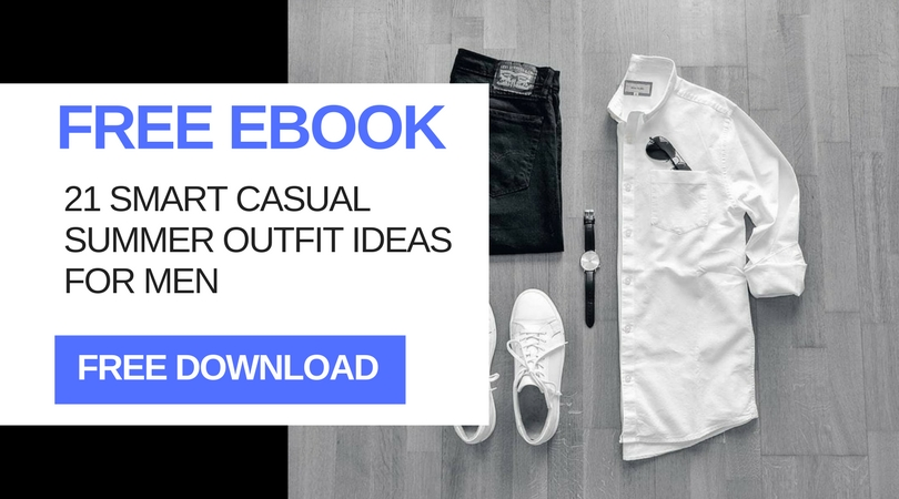 FREE EBOOK - SUMMER CASUAL OUTFIT IDEAS FOR MEN