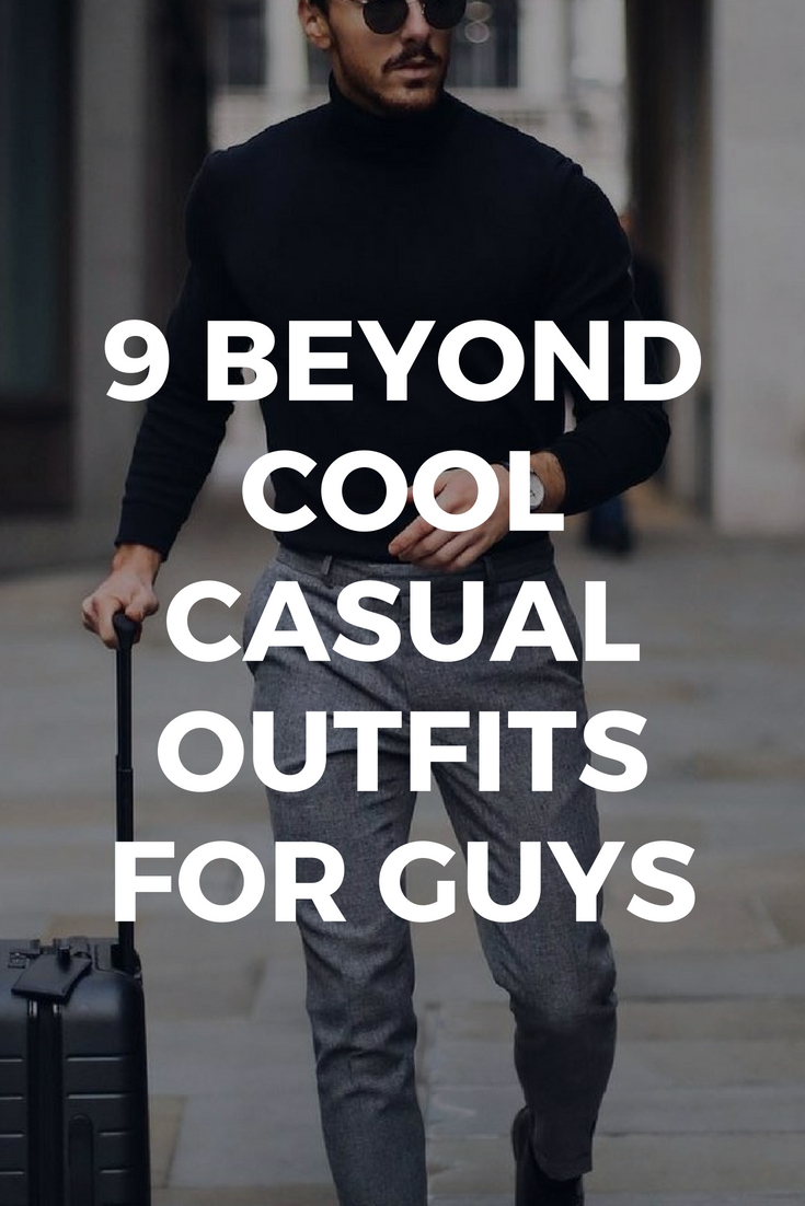 Cool Casual Outfits For Guys
