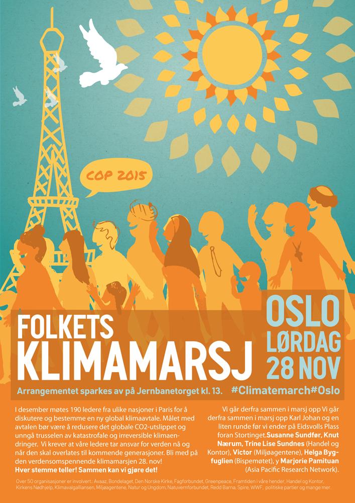 Alternativ plakat til Klimamarsj 2015 i Oslo Jeg laget den komposisjon, farger og folket