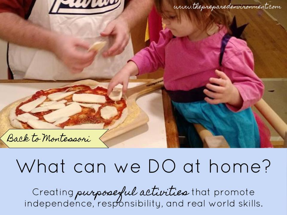 What can we DO at home? Creating purposeful activities that promote independence, responsibility, and real world skills