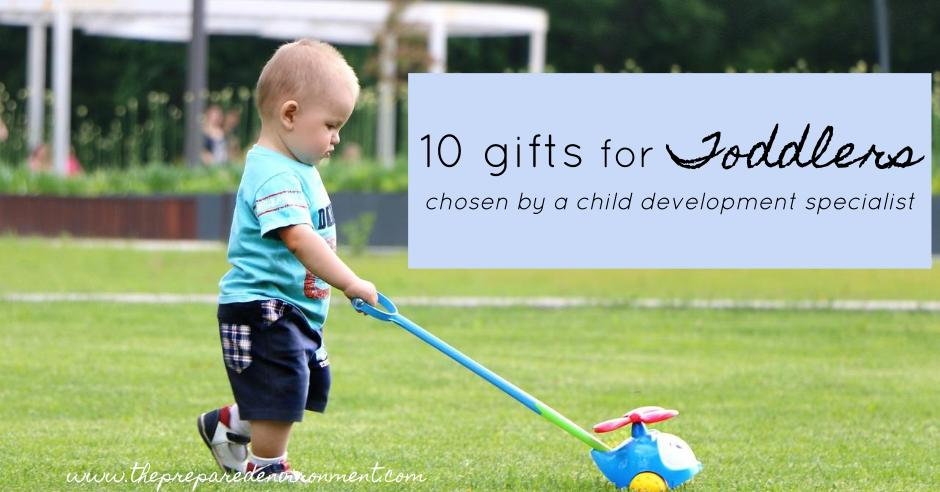 10 gifts for toddlers chosen by a child development specialist