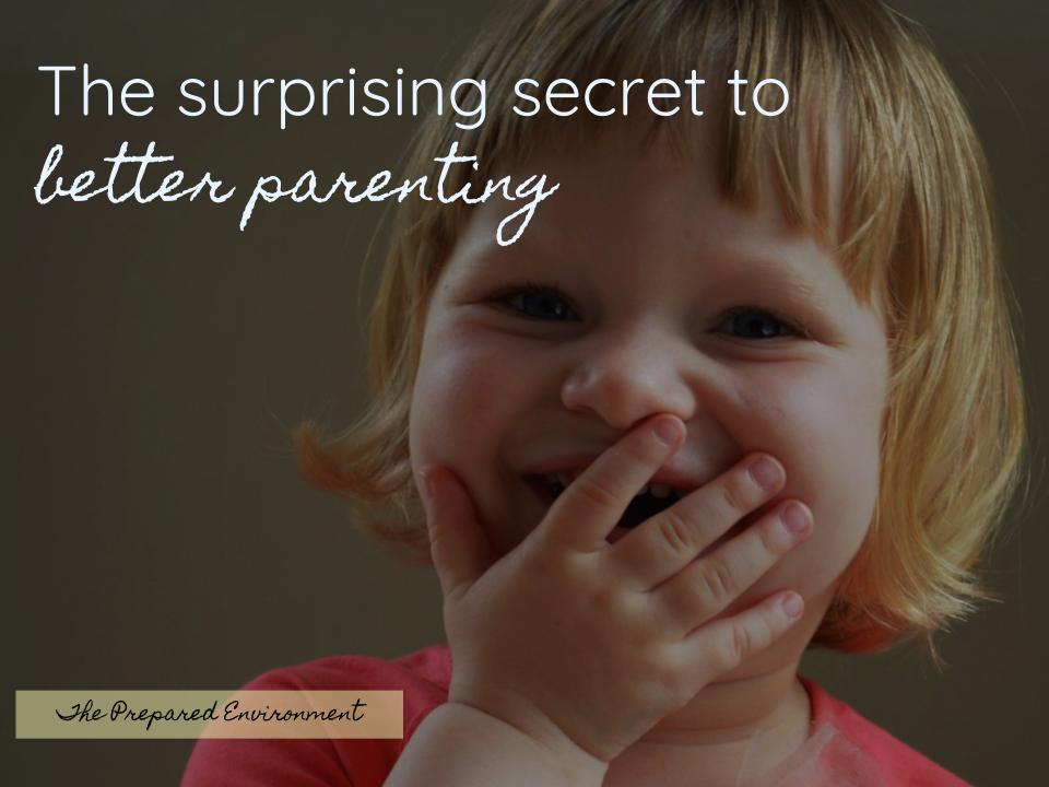 The Surprising Secret to Better Parenting